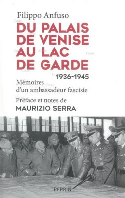 I-Grande-du-palais-de-venise-au-lac-de-garde-1936-1945-memoires-d-un-ambassadeur-fasciste.net