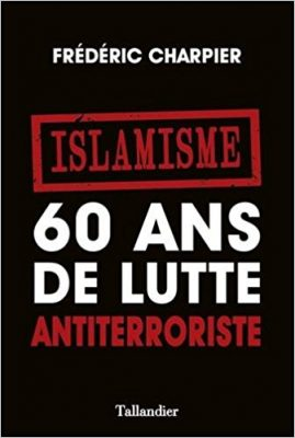 60 ans de lutte antiterroriste