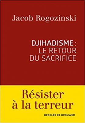 DJIHADISME LE RETOUR DU SACRIFICE
