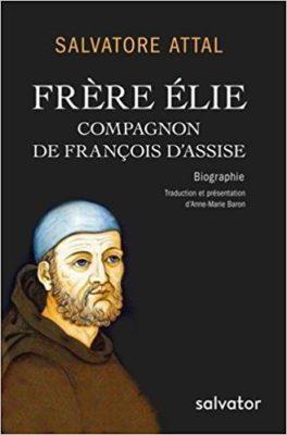 Frère Élie, compagnon de François d´Assise