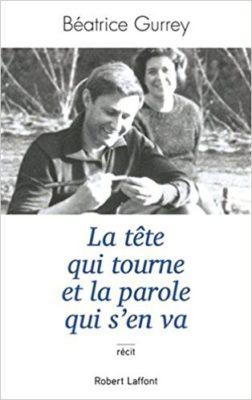 la tête qu itourne et la parole qui s'en va_Béatrice Gurrey