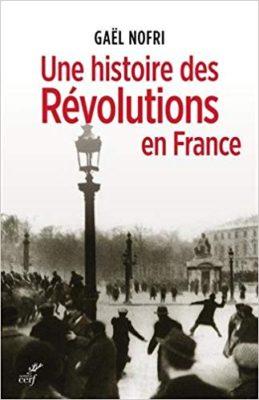 Une Histoire des revolution en france