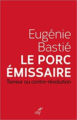 Le porc émissaire Terreur ou contre-révolution