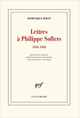 Lettres à Philippe Sollers(1958-1980)
